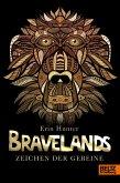 Zeichen der Gebeine / Bravelands Bd.3