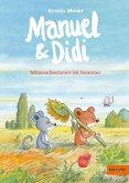 Mäuseabenteuer im Sommer / Manuel & Didi Bd.2