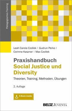 Praxishandbuch Social Justice und Diversity - Czollek, Leah Carola; Perko, Gudrun; Czollek, Max; Kaszner, Corinne