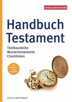 Handbuch Testament - Bretzinger, Otto N.