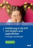 Einführung in die KVT mit Kindern und Jugendlichen