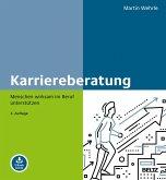Karriereberatung, m. 1 Buch, m. 1 E-Book