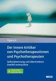 Der innere Kritiker von Psychotherapeutinnen und Psychotherapeuten