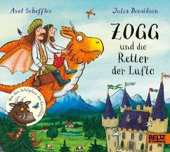 Zogg und die Retter der Lüfte - Scheffler, Axel; Donaldson, Julia