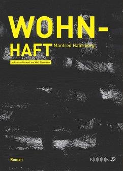 Wohn-Haft - Haferburg, Manfred