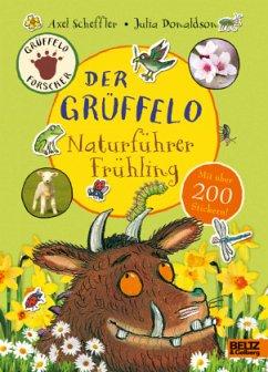 Der Grüffelo-Naturführer Frühling - Scheffler, Axel; Donaldson, Julia