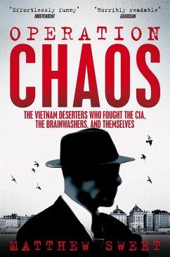 Operation Chaos - Sweet, Matthew