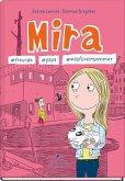 Mira - #freunde #papa #wasfüreinsommer / Mira Bd.2