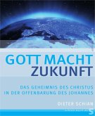 Gott macht Zukunft (eBook, ePUB)