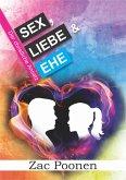 Sex, Liebe und Ehe (eBook, ePUB)