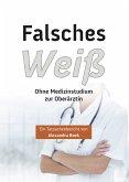 Falsches Weiss (eBook, ePUB)