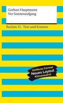 Vor Sonnenaufgang. Soziales Drama. Textausgabe mit Kommentar und Materialien (eBook, ePUB) - Hauptmann, Gerhart