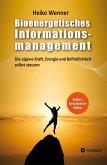 Bioenergetisches Informationsmanagement (eBook, ePUB)