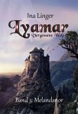 Lyamar - Vergessene Welt - Band 3: Melandanor (eBook, ePUB)