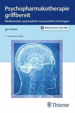 Psychopharmakotherapie griffbereit (eBook, ePUB) - Dreher, Jan