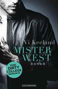 Mister West / Dirty-Reihe Bd.3 (eBook, ePUB) - Keeland, Vi