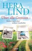 Über alle Grenzen (eBook, ePUB)