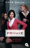 Du kriegst mich nicht / Private Bd.3 (eBook, ePUB)
