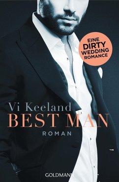 Best Man / Dirty-Reihe Bd.4 (eBook, ePUB) - Keeland, Vi