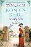 Königsberg. Bewegte Jahre / Königsberg-Saga Bd.2 (eBook, ePUB)
