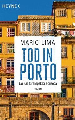 Tod in Porto / Ein Fall für Inspektor Fonseca Bd.2 (eBook, ePUB) - Lima, Mario