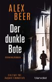 Der dunkle Bote / August Emmerich Bd.3 (eBook, ePUB)