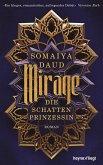 Mirage / Die Schattenprinzessin Bd.1 (eBook, ePUB)