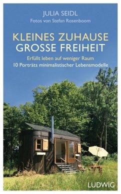Kleines Zuhause - große Freiheit (eBook, ePUB) - Seidl, Julia