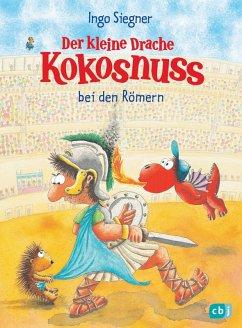 Der kleine Drache Kokosnuss bei den Römern / Die Abenteuer des kleinen Drachen Kokosnuss Bd.27 (eBook, ePUB) - Siegner, Ingo