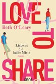 Love to share - Liebe ist die halbe Miete (eBook, ePUB)