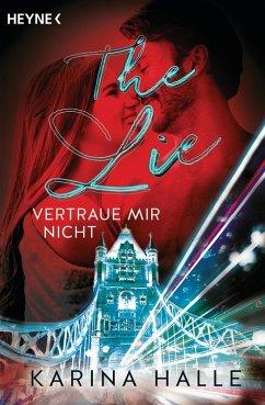 The Lie - Vertraue mir nicht / McGregor Bd.4 (eBook, ePUB) - Halle, Karina