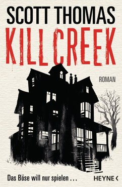 Kill Creek (eBook, ePUB) - Thomas, Scott