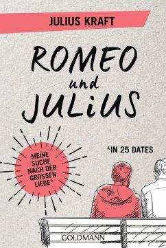 Romeo und Julius (eBook, ePUB) - Kraft, Julius