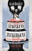 Todeskuss mit Zuckerguss / Flavia de Luce Bd.10 (eBook, ePUB)
