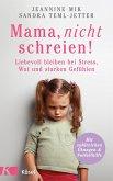 Mama, nicht schreien! (eBook, ePUB)
