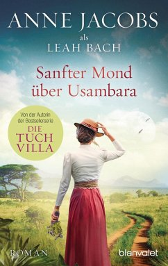 Sanfter Mond über Usambara (eBook, ePUB) - Jacobs, Anne; Bach, Leah