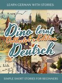 Learn German with Stories: Dino lernt Deutsch Collector's Edition - Simple Short Stories for Beginners (1-4) (eBook, ePUB)