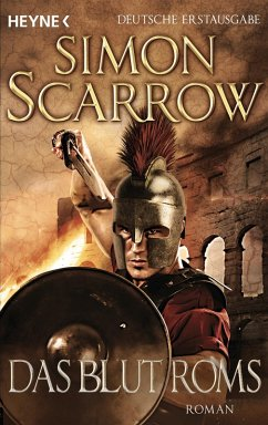 Das Blut Roms / Rom-Serie Bd.17 (eBook, ePUB) - Scarrow, Simon
