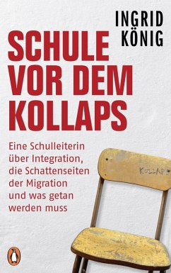 Schule vor dem Kollaps (eBook, ePUB) - König, Ingrid