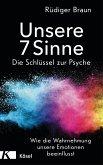 Unsere 7 Sinne - die Schlüssel zur Psyche (eBook, ePUB)