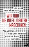 Wir und die intelligenten Maschinen (eBook, ePUB)