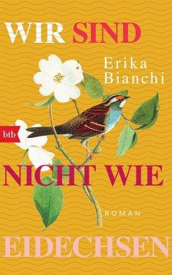 Wir sind nicht wie Eidechsen (eBook, ePUB) - Bianchi, Erika