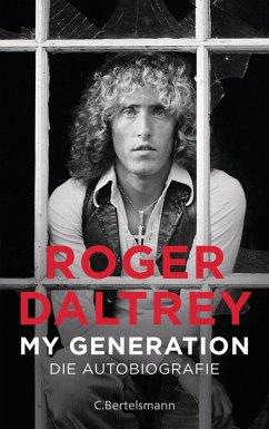 My Generation (eBook, ePUB) - Daltrey, Roger