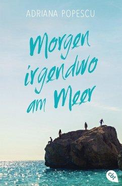 Morgen irgendwo am Meer (eBook, ePUB) - Popescu, Adriana