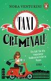 Taxi criminale / Ein Taxi für alle Fälle Bd.1 (eBook, ePUB)