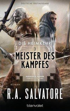 Meister des Kampfes / Die Heimkehr Bd.3 (eBook, ePUB) - Salvatore, R. A.