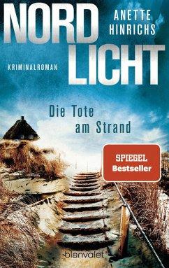 Nordlicht - Die Tote am Strand / Boisen & Nyborg Bd.1 (eBook, ePUB) - Hinrichs, Anette
