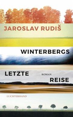 Winterbergs letzte Reise (eBook, ePUB) - Rudis, Jaroslav