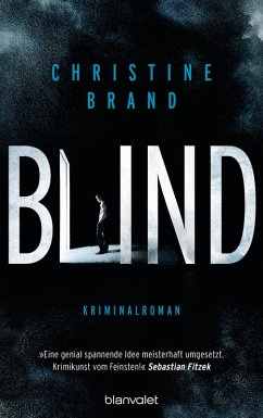 Blind / Milla Nova ermittelt Bd.1 (eBook, ePUB) - Brand, Christine