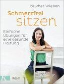 Schmerzfrei sitzen (eBook, ePUB)